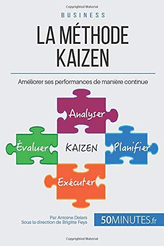 Qu'est ce que la méthode Le kaizen ?