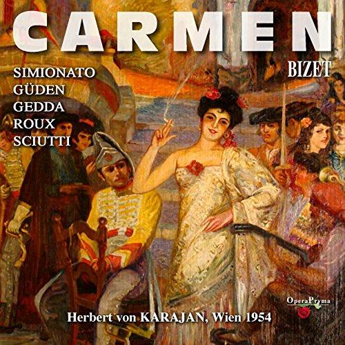 """Carmen, Act II: """"La belle, un mot: comment t'appelle-t-on?"""" (Escamillo)"""