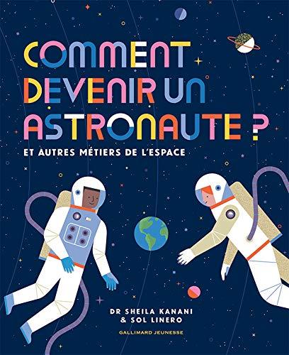 Comment devenir un astronaute? (tp)