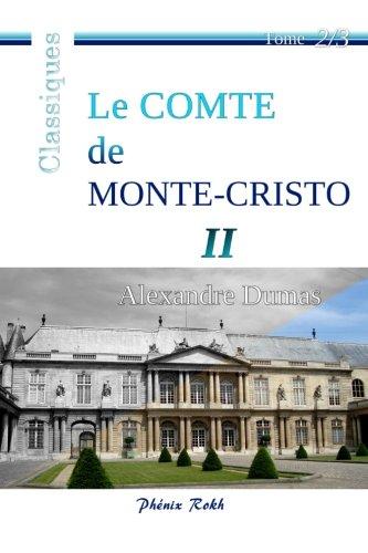 Le Comte de Monte-Cristo - II: Intégrale en trois volumes, 2/3