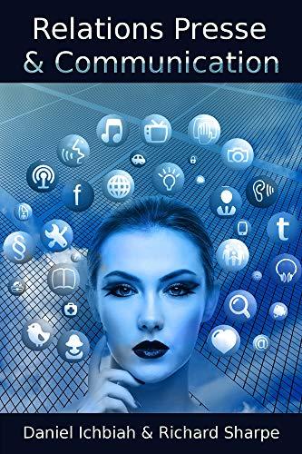 Relations Presse & Communication: Les 3 clés pour réussir sa communication aux médias